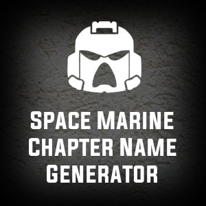 Space Marine Chapter Name Generator