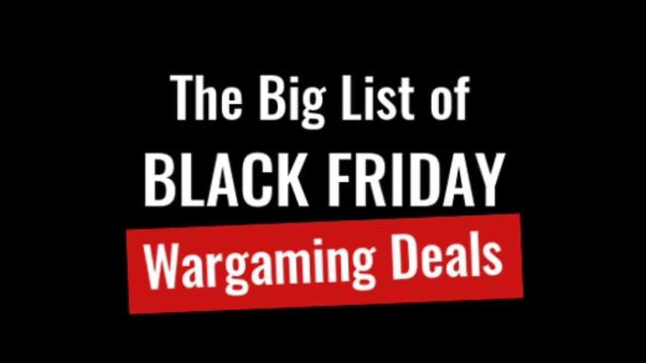 The Big List Of Black Friday Wargaming Deals Battle Brothers These are some of the most popular items from premium surprise style boxes. black friday wargaming deals